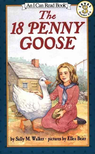 The 18 Penny Goose By Walker, Sally M./ Beier, Ellen (ILT)